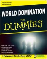 World Dominatin for Dummies