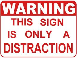 distraction sign small
