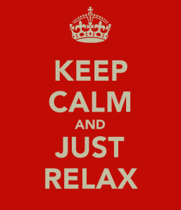 keep-calm-and-just-relax-2